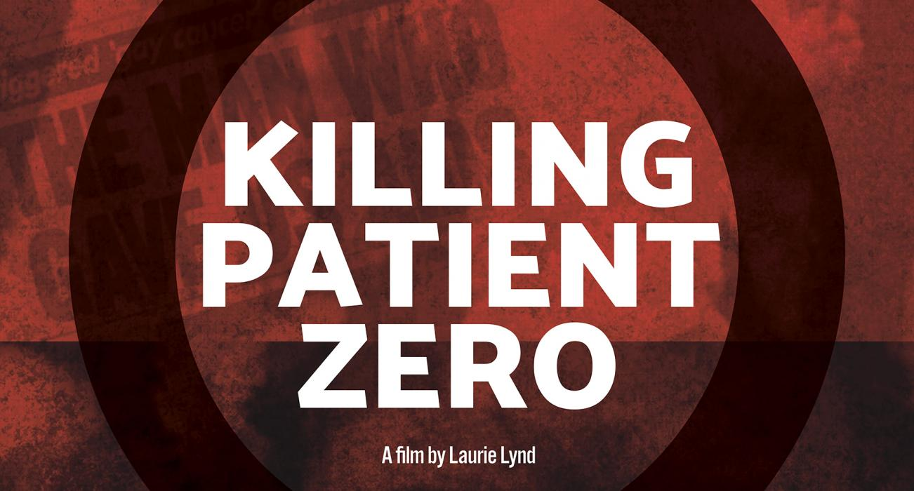 Killing Patient Zero: UK Premiere and Q & A Session